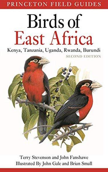 Birds of East Africa: Kenya, Tanzania, Uganda, Rwanda, Burundi Second Edition